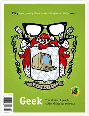 Geek: True stories of people taking things too seriously.